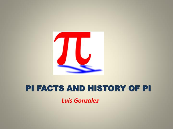 pi facts and history of pi n.
