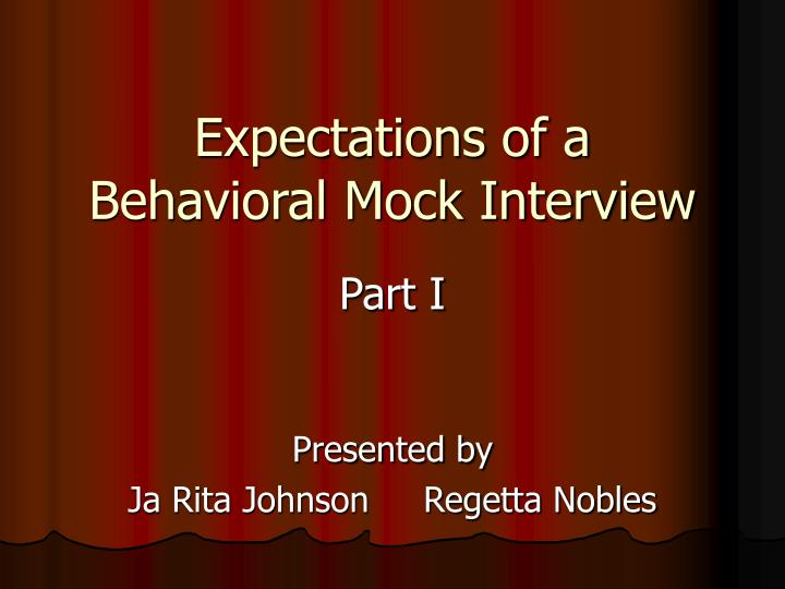 expectations of a behavioral mock interview n.
