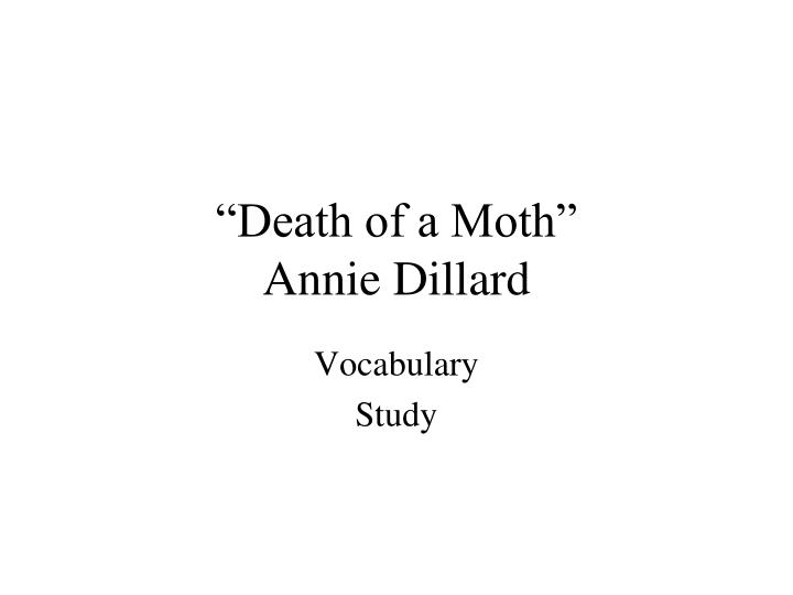 death of a moth comparison between dillard and woolf