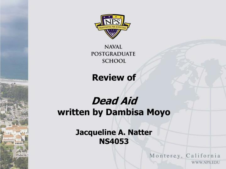 review of dead aid written by dambisa moyo jacqueline a natter ns4053 n.