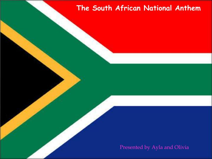 Ppt the south african national anthem powerpoint presentation id the south african national anthem toneelgroepblik Image collections