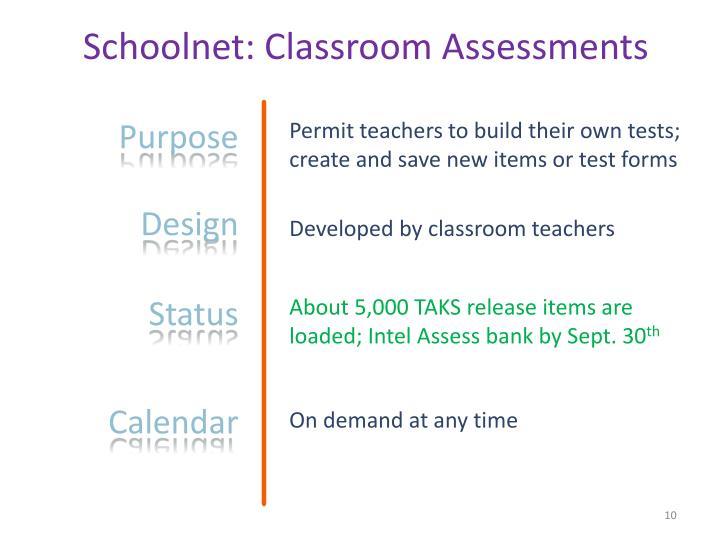 Schoolnet: Classroom Assessments