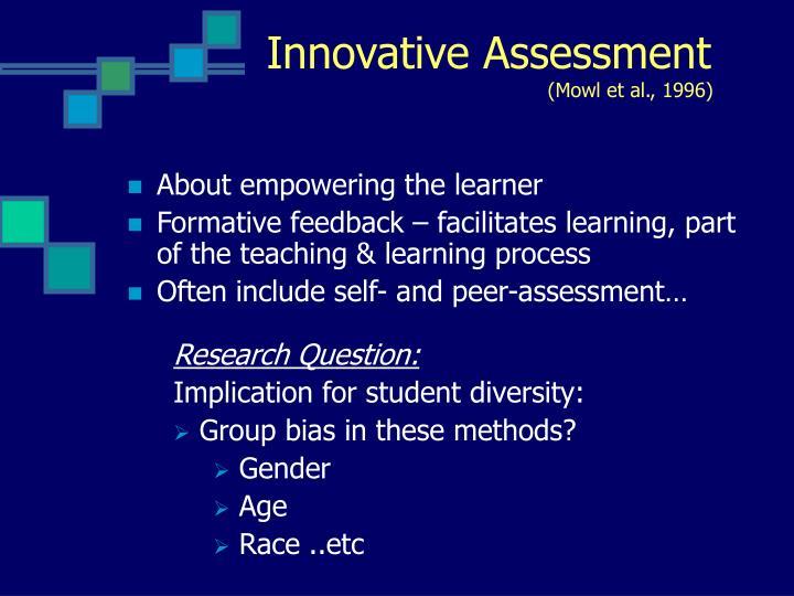 Innovative Assessment