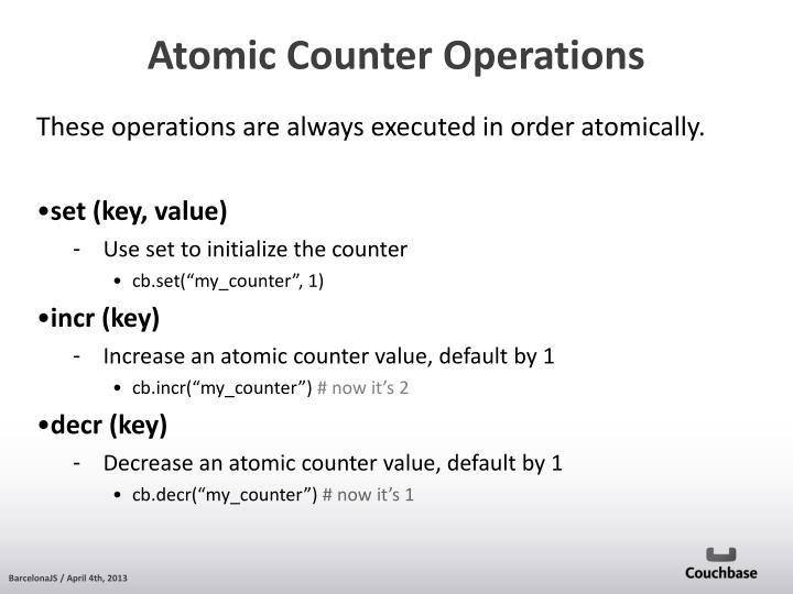 These operations are always executed in order atomically.