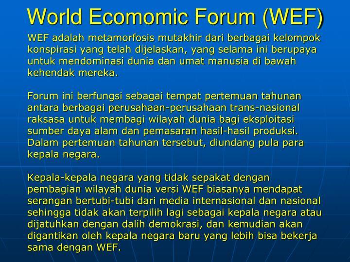World Ecomomic Forum (WEF)