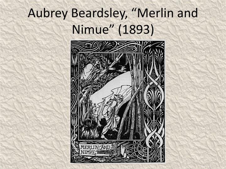 "Aubrey Beardsley, ""Merlin and Nimue"" (1893)"
