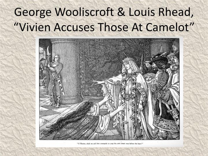 "George Wooliscroft & Louis Rhead, ""Vivien Accuses Those At Camelot"""