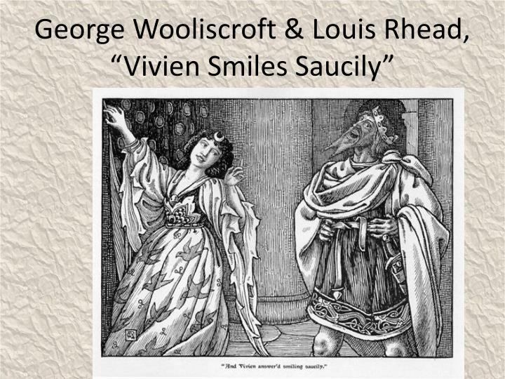 """George Wooliscroft & Louis Rhead, """"Vivien Smiles Saucily"""""""