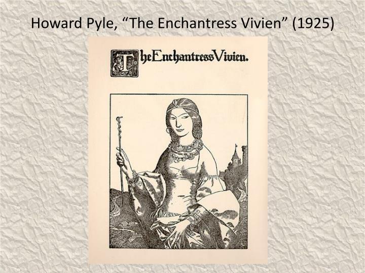"Howard Pyle, ""The Enchantress Vivien"" (1925)"