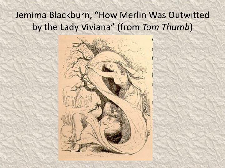 """Jemima Blackburn, """"How Merlin Was Outwitted by the Lady Viviana"""" (from"""