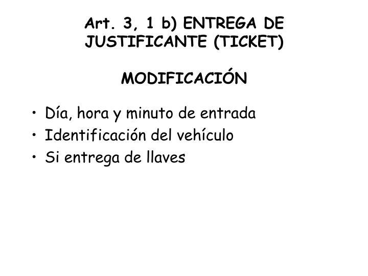 Art. 3, 1 b) ENTREGA DE