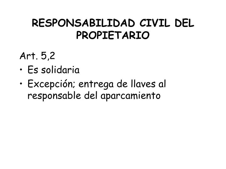 RESPONSABILIDAD CIVIL DEL