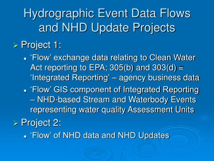 Hydrographic event data flows and nhd update projects