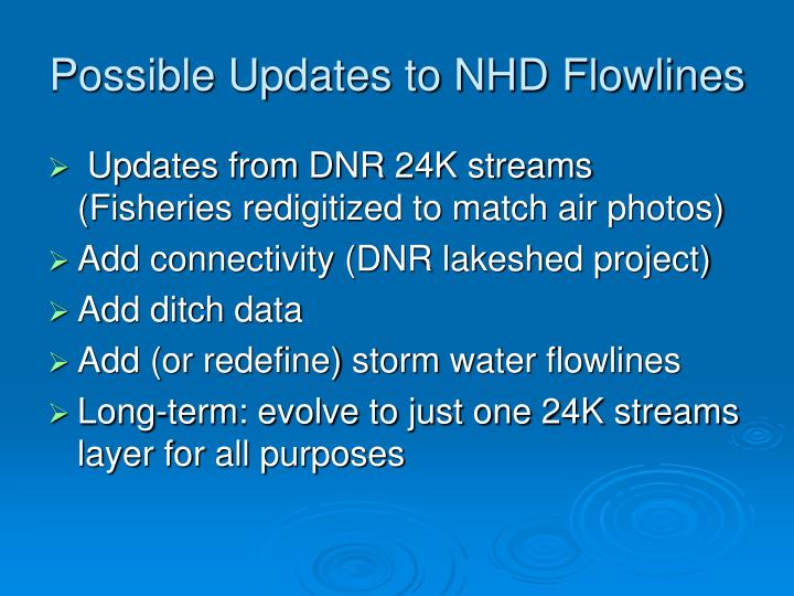 Possible Updates to NHD Flowlines