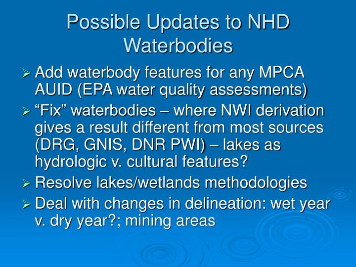 Possible Updates to NHD Waterbodies