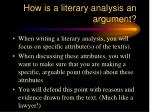 how is a literary analysis an argument