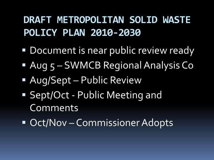 Draft metropolitan solid waste policy plan 2010 2030