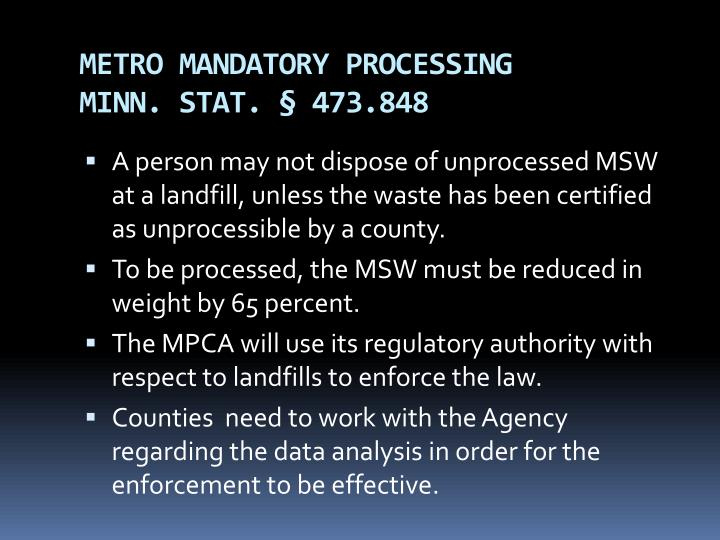 METRO MANDATORY PROCESSING