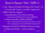 back to square one mpi 1