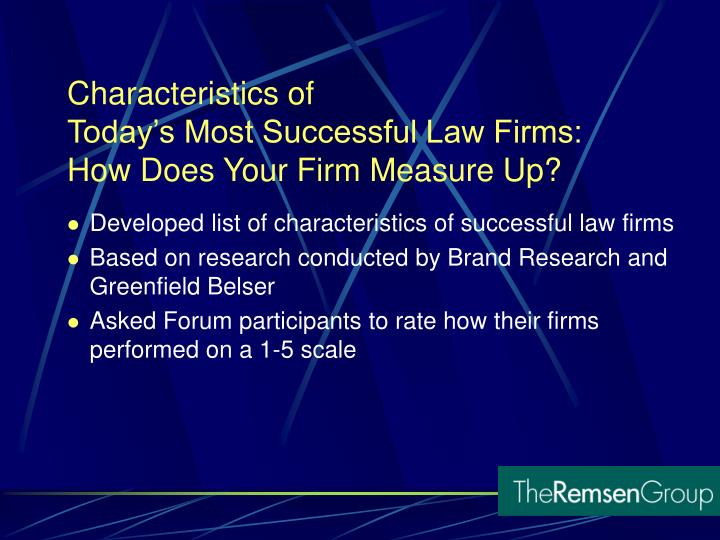 Developed list of characteristics of successful law firms