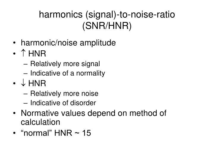 noise to harmonic ratio