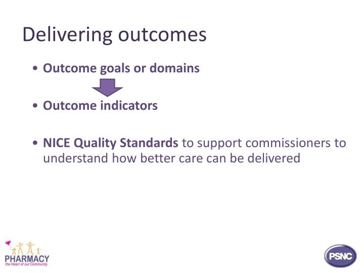 Delivering outcomes