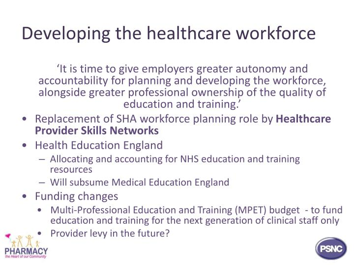 Developing the healthcare workforce
