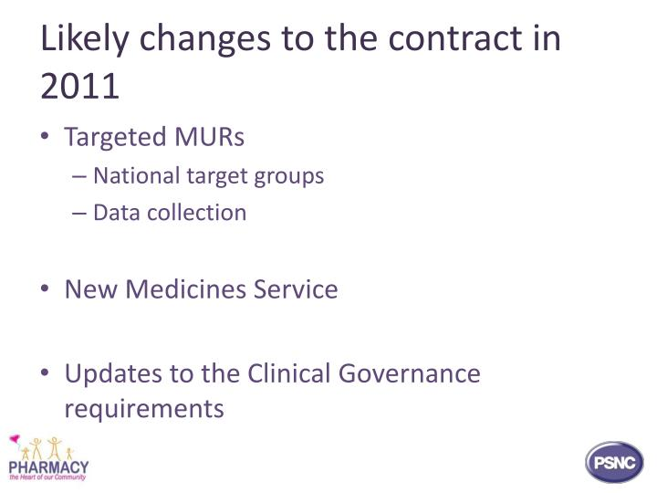 Likely changes to the contract in 2011