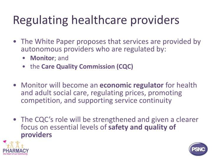 Regulating healthcare providers