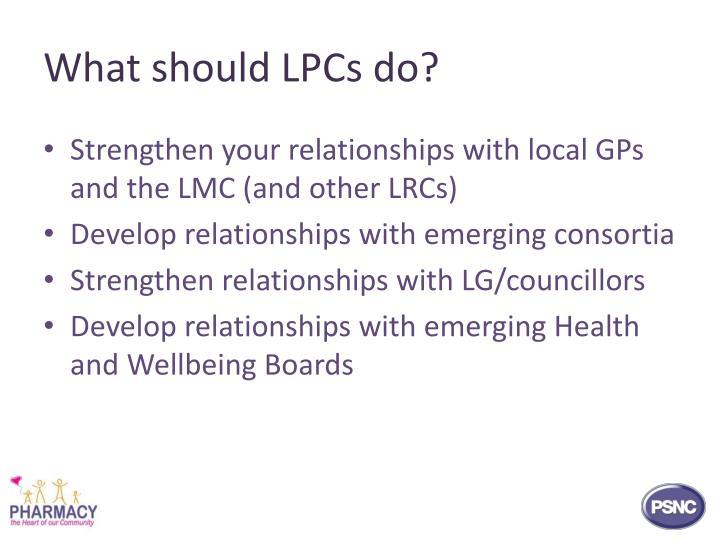 What should LPCs do?