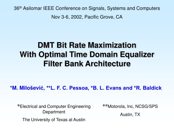 dmt bit rate maximization with optimal time domain equalizer filter bank architecture