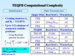 teqfb computational complexity