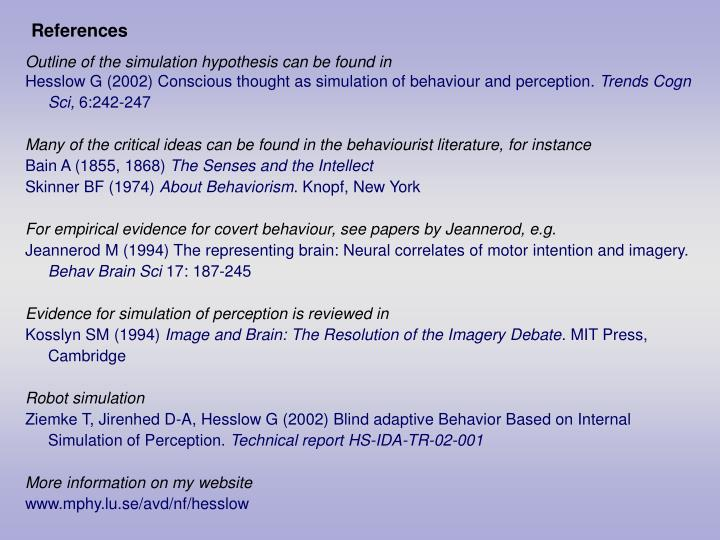 Outline of the simulation hypothesis can be found in