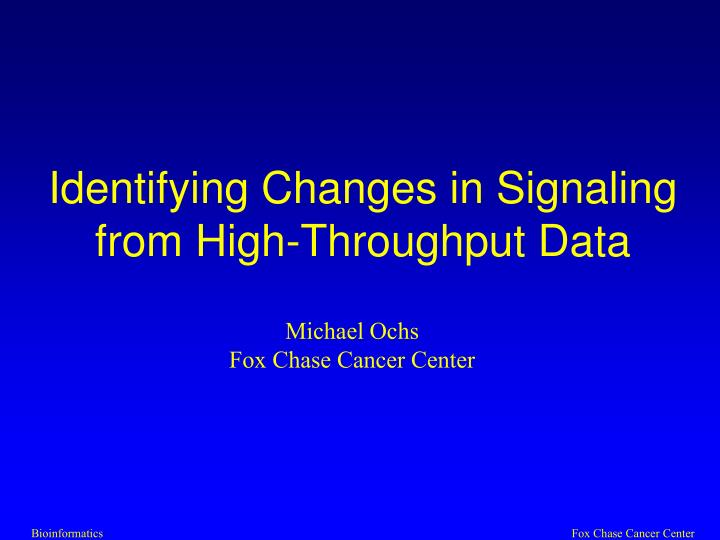 identifying changes in signaling from high throughput data