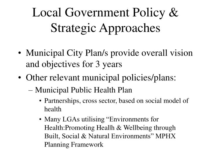 Local government policy strategic approaches