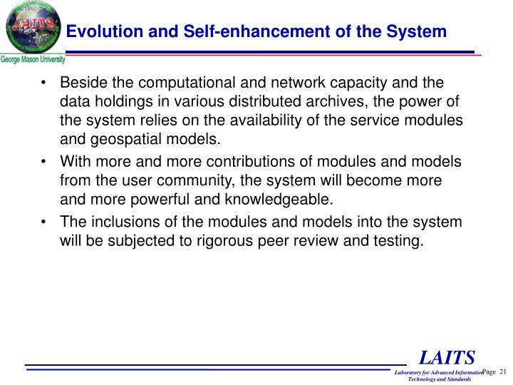 Evolution and Self-enhancement of the System