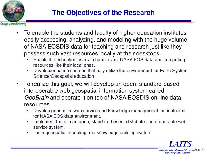 The objectives of the research