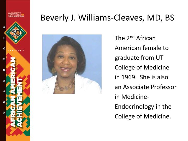 Beverly J. Williams-Cleaves, MD, BS