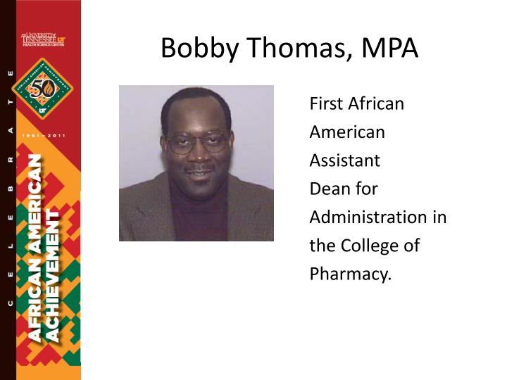 Bobby Thomas, MPA