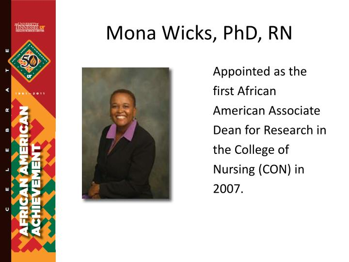 Mona Wicks, PhD, RN