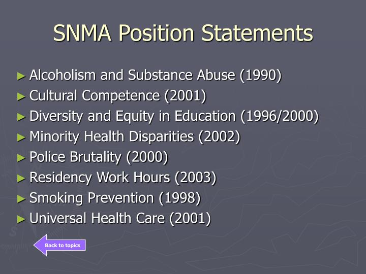 SNMA Position Statements