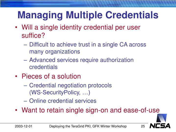 Managing Multiple Credentials