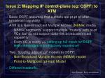 issue 2 mapping ip control plane eg ospf to atm