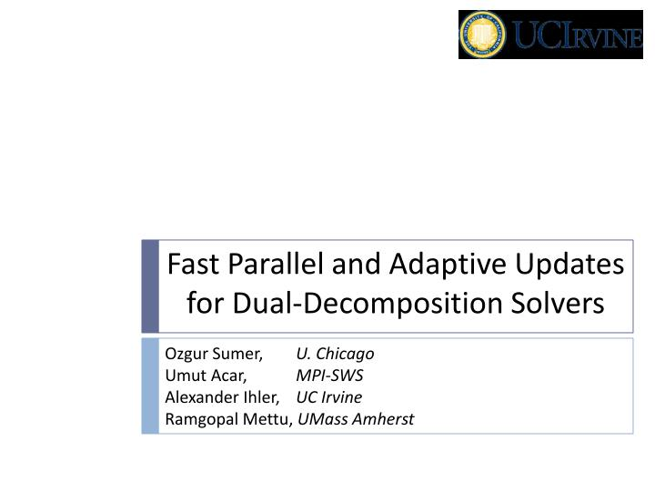 Fast Parallel and Adaptive Updates