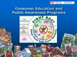 consumer education and public awareness programs