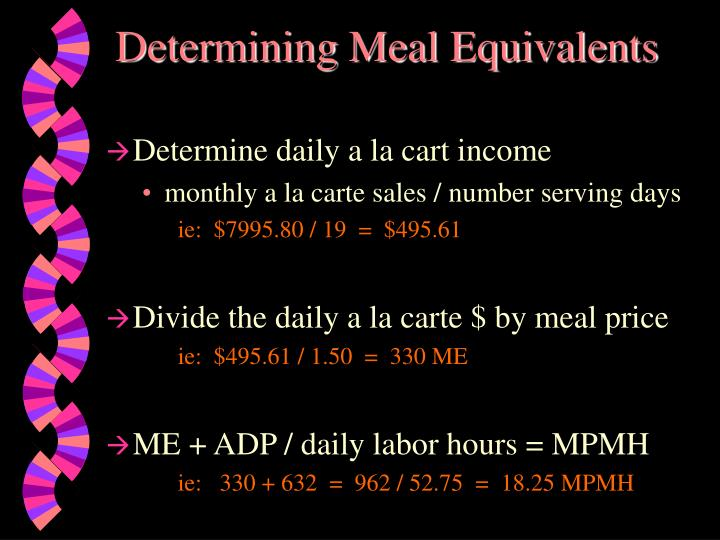 Determining Meal Equivalents