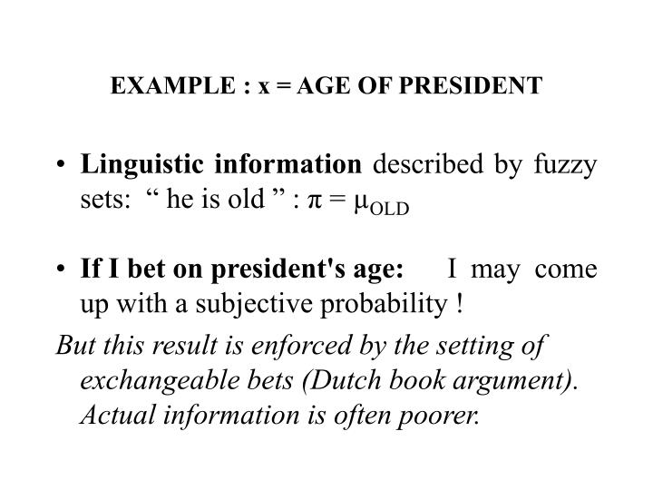 EXAMPLE : x = AGE OF PRESIDENT