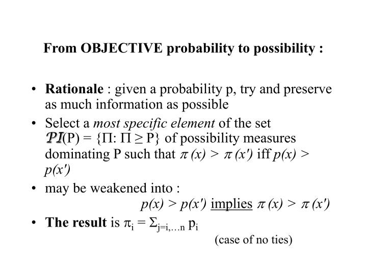 From OBJECTIVE probability to possibility :