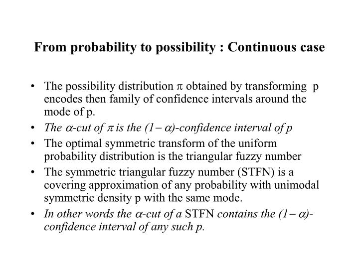 From probability to possibility : Continuous case