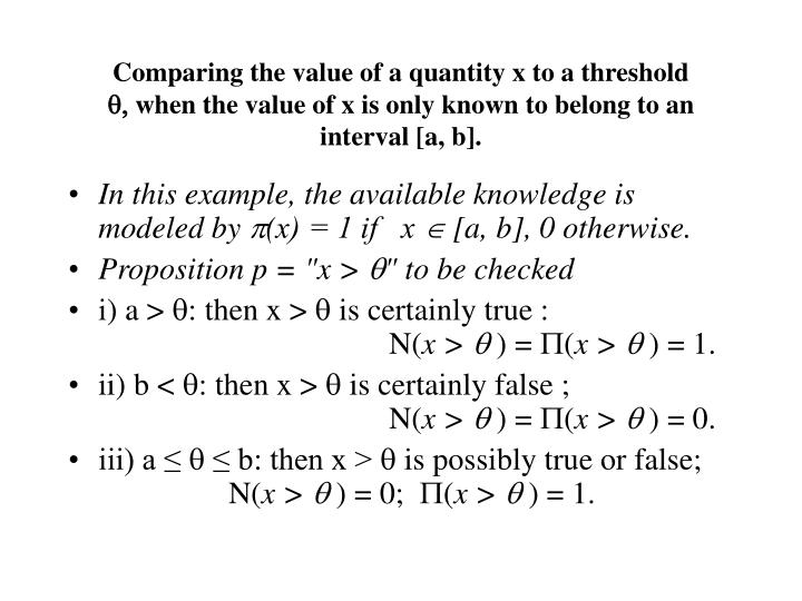 Comparing the value of a quantity x to a threshold
